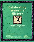 Celebrating Womens History: A Womens Hist Month Resrce Book 1