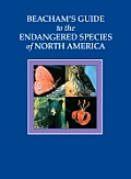 Beacham's Guide to the Endangered Species of North America 6 Volumes