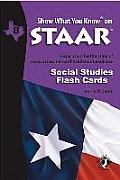 Swyk on Staar Social Studies Flash Cards Gr 8: Preparation for the State of Texas Assessments of Academic Readiness