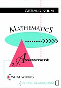 Mathematics Assessment: What Works in the Classroom