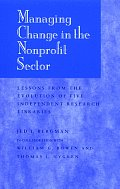 Managing Change in the Non-Profit Sector: Lessons from the Evolution of Five Independent Research Libraries