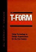 T Form Organization Using Technology T