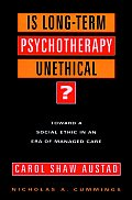 Is Long Term Psychotherapy Unethical Toward a Social Ethic in an Era of Managed Care