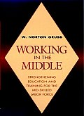 Working In The Middle Strengthening Edition