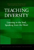 Teaching Diversity Listening To The Soul