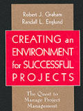Creating an Environment for Project Management: The Quest to Manage Project Management