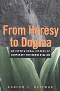From Heresy To Dogma An Institutional
