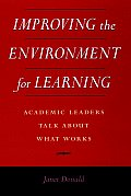 Improving The Environment For Learning