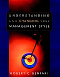 Understanding & Changing Your Management Style
