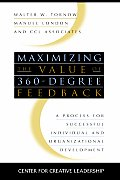 Maximizing the Value of 360-Degree Feedback: A Process for Successful Individual and Organizational Development