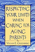 Respecting Your Limits When Caring For