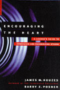 Encouraging The Heart A Leaders Guide To Rewar