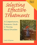 Selecting Effective Treatments Revised Edition