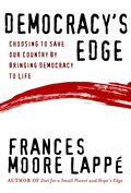 Democracy's Edge: Choosing to Save Our Country by Bringing Democracy to Life Cover