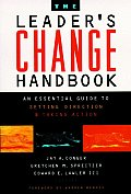 Leaders Change Handbook An Essential Guide to Setting Direction & Taking Action
