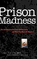 Prison Madness: The Mental Health Crisis Behind Bars and What We Must Do about It Cover