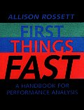 First Things Fast A Handbook for Performance Analysis