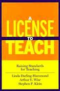 License to Teach Raising Standards for Teaching