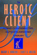 Heroic Client Doing Client Directed Outc