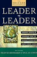 Leader to Leader Enduring Insights on Leadership from the Drucker Foundations Award Winning Journal