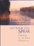 Let Your Life Speak: Listening for the Voice of Vocation Cover