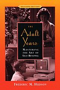 Adult Years : Mastering the Art of Self-renewal (Rev 99 Edition)