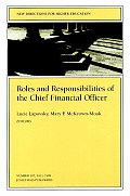 Roles & Responsibilities of the Chief Financial Officer New Directions for Higher Education