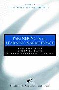 Educause Leadership Strategies #04: Educause Leadership Strategies, Partnership in the Learning Marketspace