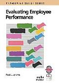 Evaluating Employee Performance: A Practical Guide to Assessing Performance