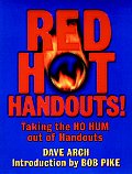 Red Hot Handouts Taking The Ho Hum Out O
