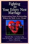 Fighting For Your Empty Nest Marriage
