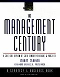 Management Century A Critical Review Of