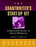 The Grantwriter's Start-Up Kit: A Beginner's Guide to Grant Proposals Set
