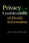 Privacy & Confidentiality of Health Information