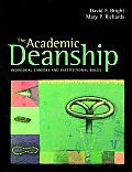 Academic Deanship Individual Careers & Institutional Roles