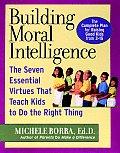 Building Moral Intelligence The Seven