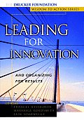 Leading for Innovation & Organizing for Results