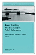 New Directions for Adult and Continuing Education, Team Teaching and Learning in Adult Education, No Cover