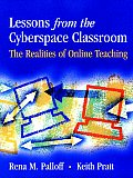 Lessons from the Cyberspace Classroom The Realities of Online Teaching