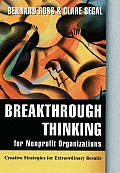 Breakthrough Thinking for Nonprofit Organizations