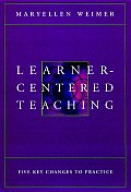 Learner Centered Teaching Five Key Chang