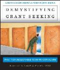 Demystifying Grant Seeking: what you really need to do to get grants