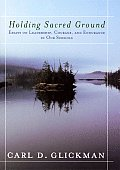 Holding Sacred Ground: Essays on Leadership, Courage, and Endurance in Our Schools (Jossey-Bass Education Series) Cover