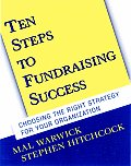 Ten Steps to Fundraising Success: Choosing the Right Strategy for Your Organization (with CD-ROM) with CDROM (Jossey-Bass Nonprofit and Public Management Series) Cover