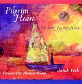 Pilgrim Heart: The Inner Journey Home