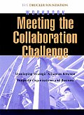 Meeting the Collaboration Challenge Workbook Set: Developing Strategic Alliances Between Nonprofit Organizations and Businesses (Includes Five Workboo