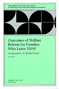 New Directions for Evaluation #91: New Directions for Evaluation, Outcomes of Welfare Reform for Families Who Leave Tanf, No. 91 Fall 2