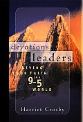 Devotions for Leaders: Living Your Faith in a 9 to 5 World