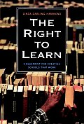 Right to Learn A Blueprint for Creating Schools That Work