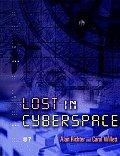 Lost in Cyberspace